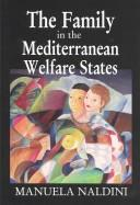 Download The Family in the Mediterranean Welfare State