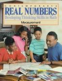 Contemporary's Real Numbers: Developing Thinking Skills in Math