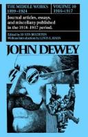 The Middle Works of John Dewey, Volume 10, 1899 – 1924
