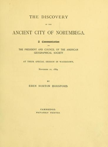 Download The discovery of the ancient city of Norumbega.