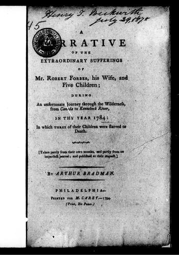 Download A narrative of the extraordinary sufferings of Mr. Robert Forbes, his wife, and five children