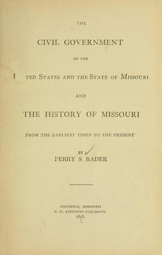 Download The civil government of the United States and the state of Missouri