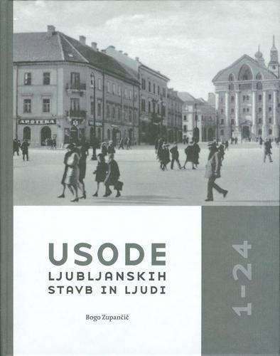 Download Usode ljubljanskih stavb in ljudi 1-24