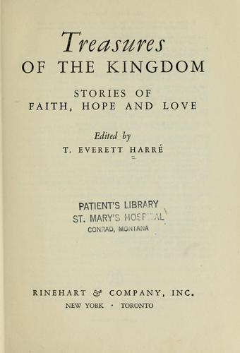 Treasures of the kingdom by T. Everett Harré