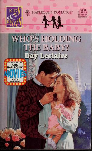 Who'S Holding The Baby?
