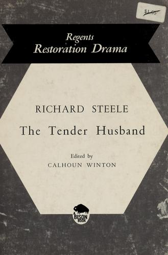 The tender husband.
