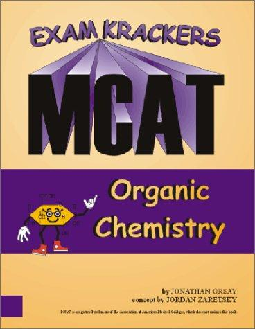 Download Examkrackers MCAT Organic Chemistry (Examkrackers)