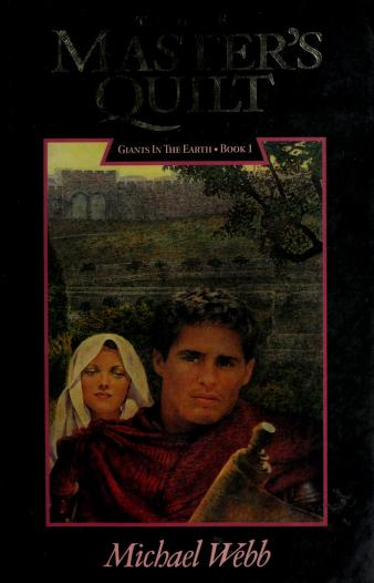 Cover of: The master's quilt | Michael Webb