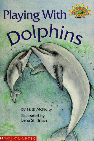Playing with dolphins by Faith McNulty