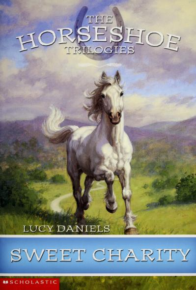 Sweet Charity (Horseshoe Trilogies, The: Book #3) by Lucy Daniels