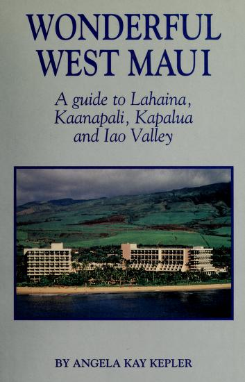 Cover of: Wonderful West Maui | Angela Kay Kepler