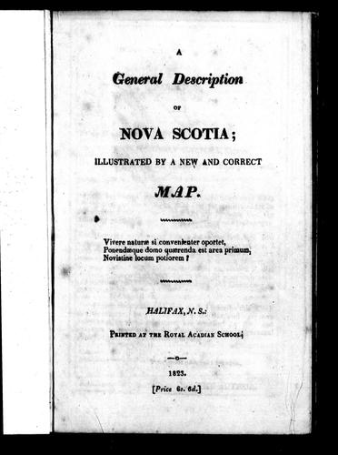 A general description of Nova Scotia by Thomas Chandler Haliburton