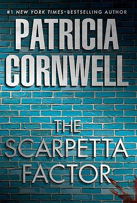 The Scarpetta factor by Patricia Daniels Cornwell