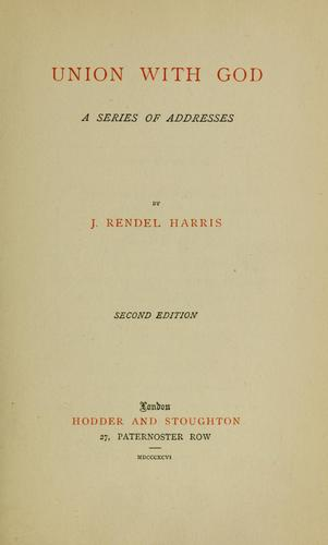 Union with God by J. Rendel Harris