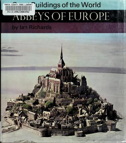 Abbeys of Europe. by Ian Richards