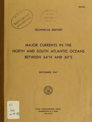 Major currents in the North and South Atlantic Oceans between 64⁰ N and 60⁰ S by William E. Boisvert