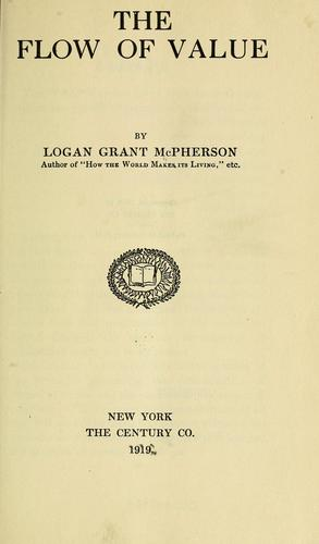 The flow of value by McPherson, Logan Grant, Logan G. McPherson