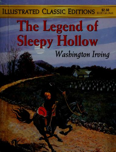 The legend of Sleepy Hollow by Jack Kelly