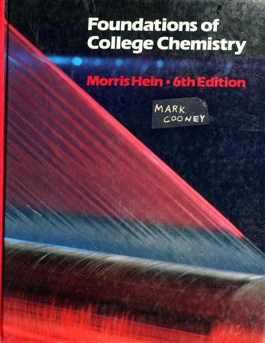 Foundations of college chemistry by Morris Hein