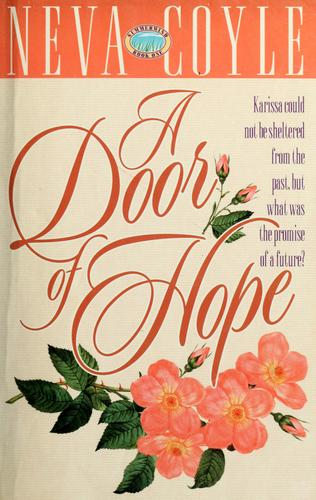 A door of hope by Neva Coyle