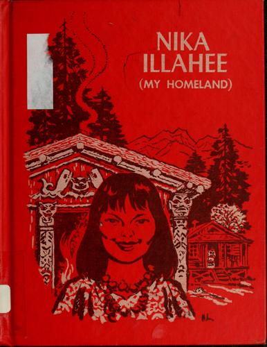 Nika Illahee by Mary M. Worthylake