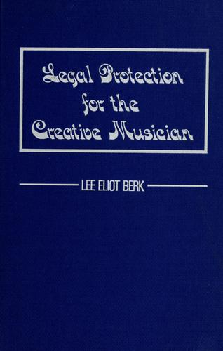 Legal protection for the creative musician.