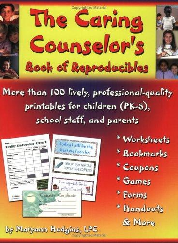 The Caring Counselor's Book of Reproducibles by Maryann Hudgins