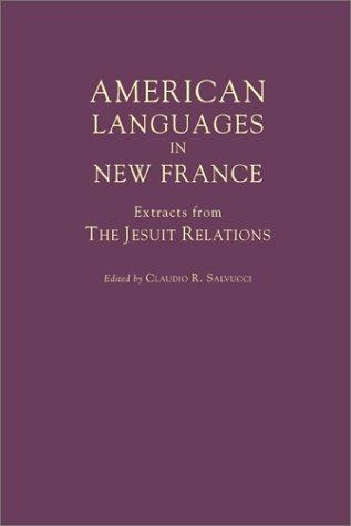 American Languages in New France by Claudio R. Salvucci