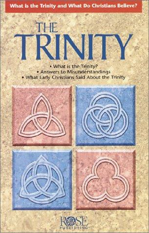 The Trinity by Rose Publishing