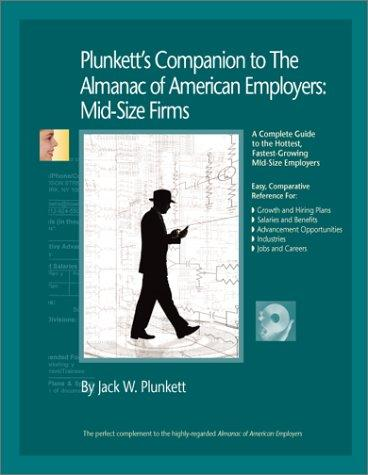 Plunkett's Companion to The Almanac of American Employers