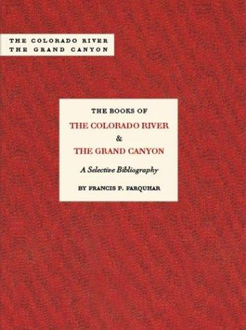 The Books of the Colorado River & the Grand Canyon