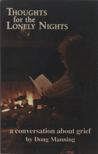 Thoughts for the Lonely Nights by Doug W. Manning