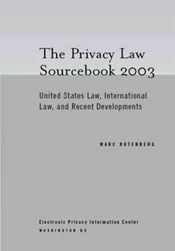 Privacy Law Sourcebook 2003 by Marc Rotenberg
