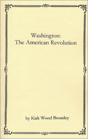 Washington by Kirk Wood Bromley