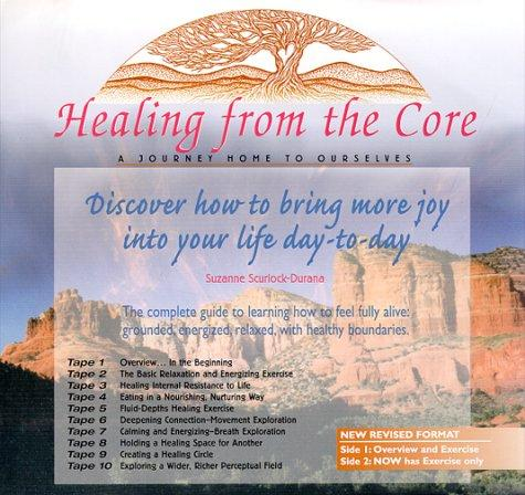 Healing From The Core
