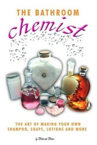 The Bathroom Chemist by Deborah R. Dolen