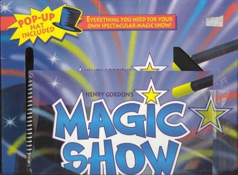 Henry Gordon's Magic Show by Henry Gordon